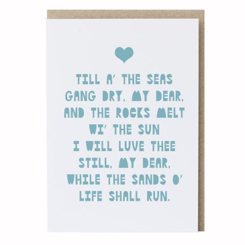 Till the seas gang dry Robert Burns greeting card