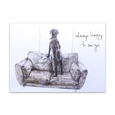 Always happy to see you by Hannah Longmuir greeting card