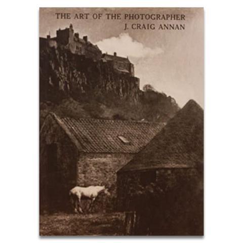 The Art of the Photographer: J. Craig Annan, 1864-1946 (paperback)