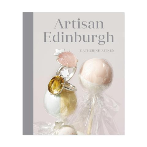 Artisan Edinburgh by Catherine Aitken (hardback)
