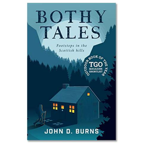 Bothy tales footsteps in the Scottish hills (paperback)