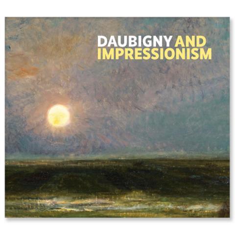 Daubigny and Impressionism Paperback