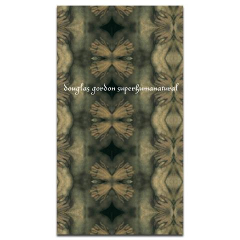 Douglas Gordon: Superhumanatural (paperback)