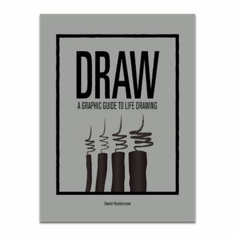 Draw: a graphic guide to life drawing (hardback)