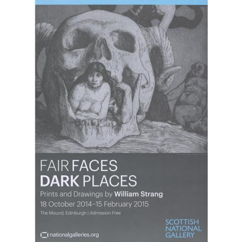 Fair Faces, Dark Places: Prints and Drawings by William Strang (1859-1921) exhibition poster