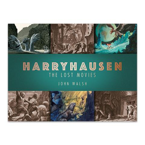 Harryhausen: The lost movies (hardback)