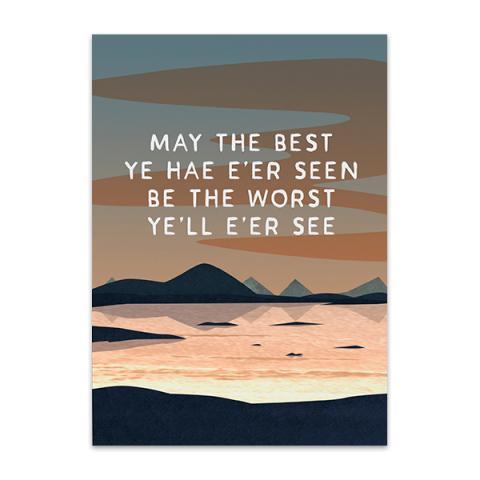 May the best ye hae e'er seen greeting card