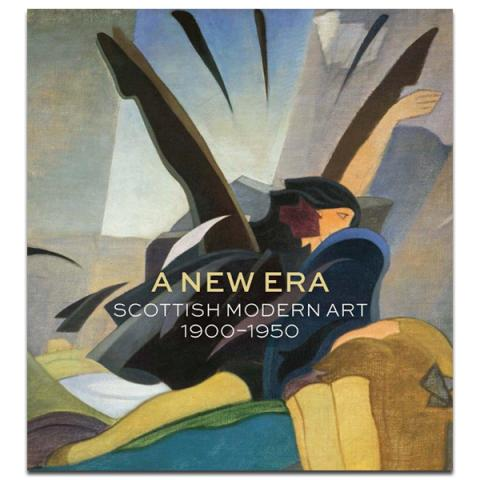 A New Era: Scottish Modern Art 1900-1950 Exhibition Book