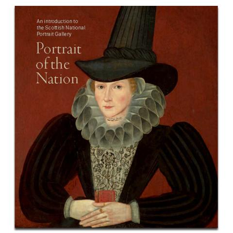 An introduction to the Scottish National Portrait Gallery: Portrait of the Nation Paperback