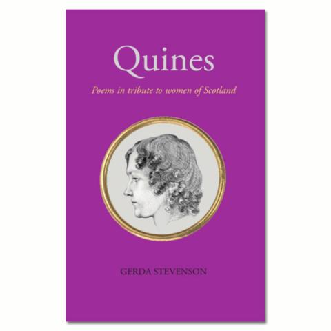Quines: Poems in tribute to women of Scotland