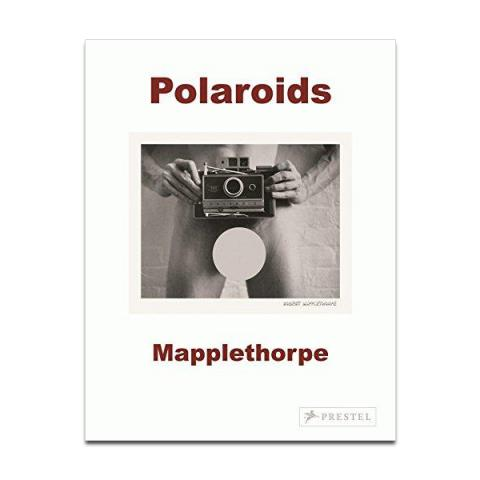 Robert Mapplethorpe Polaroids by Sylvia Wolf (paperback)