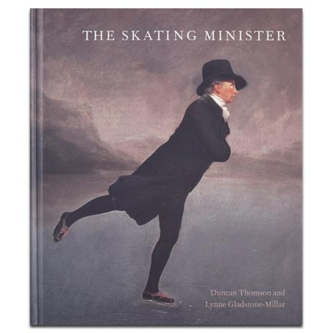 The Skating Minister: The Story Behind the Painting Hardback