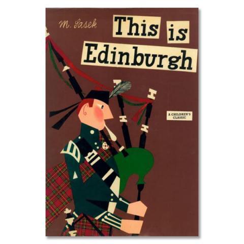 This Is Edinburgh: A children's classic (hardback)