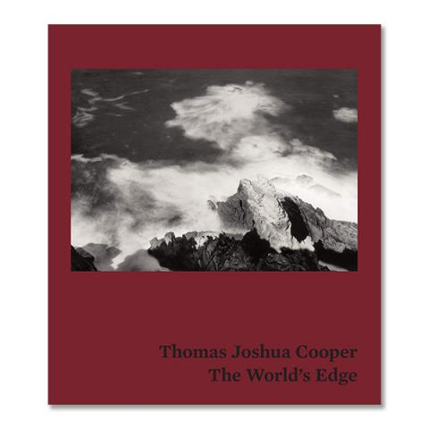 Thomas Joshua Cooper : The World's Edge - The Atlas of Emptiness and Extremity Signed by Artist (hardback)