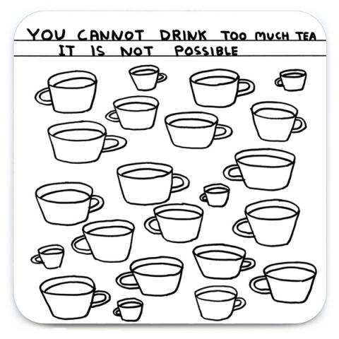 Too much tea by David Shrigley coaster