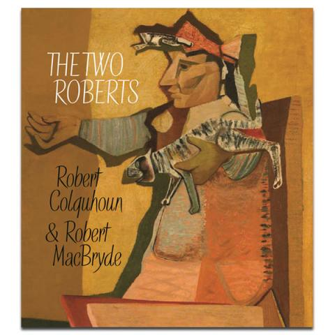 The Two Roberts (Robert Colquhoun and Robert MacBryde) Paperback