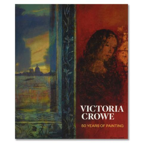 Victoria Crowe : 50 years of painting (paperback)