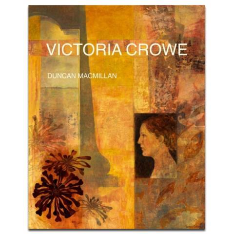 Victoria Crowe by Duncan Macmillan (hardback)