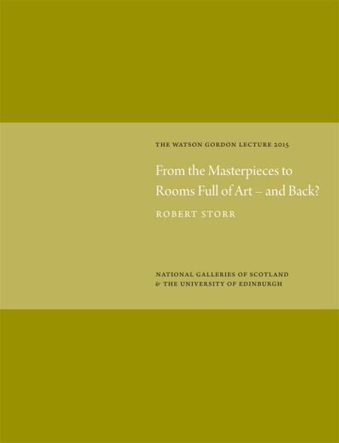 Watson Gordon Lecture Series; From the Masterpieces to Rooms Full of Art - and Back?