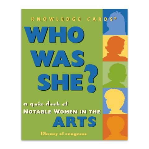 Who Was She? A Quiz Deck of Notable Women in the Arts quiz deck cards