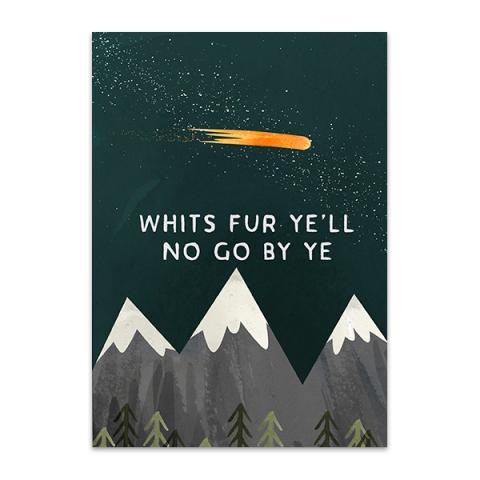 Whit's fur ye'll no go by ye greeting card