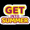 Get Into Summer