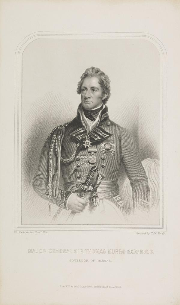Major-General Sir Thomas Munro, 1761 - 1827. Governor of Madras