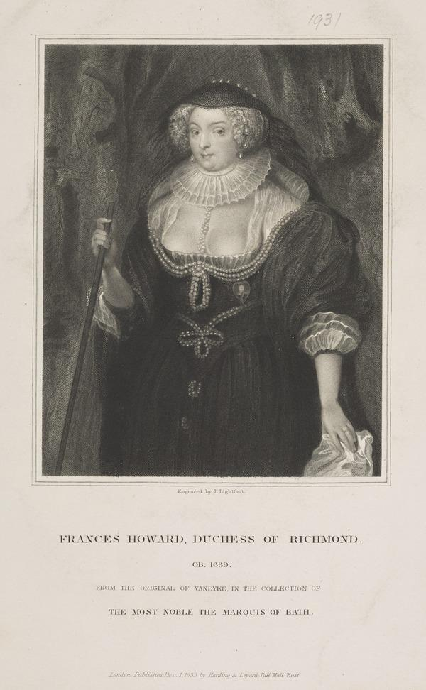 Frances (Howard), Duchess of Richmond and Lennox, 1577 - 1639. Daughter of Thomas, Lord Howard of Bindon (Published 1833)