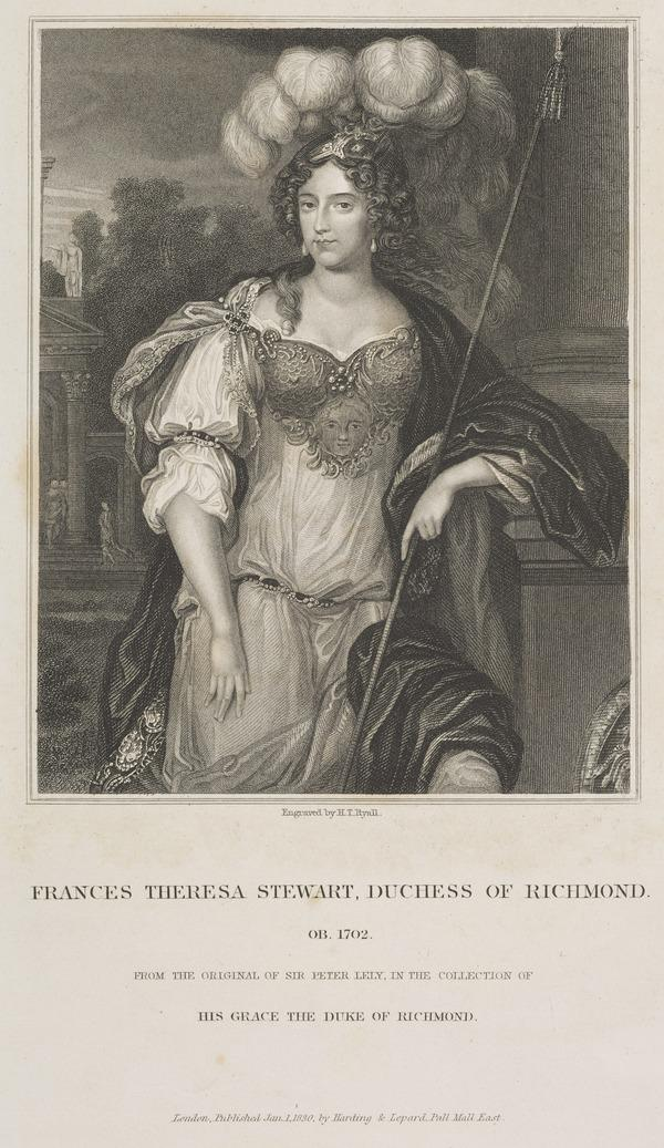 Frances Teresa Stuart, Duchess of Richmond and Lennox, 1648 - 1702. Mistress of Charles II (Published 1830)