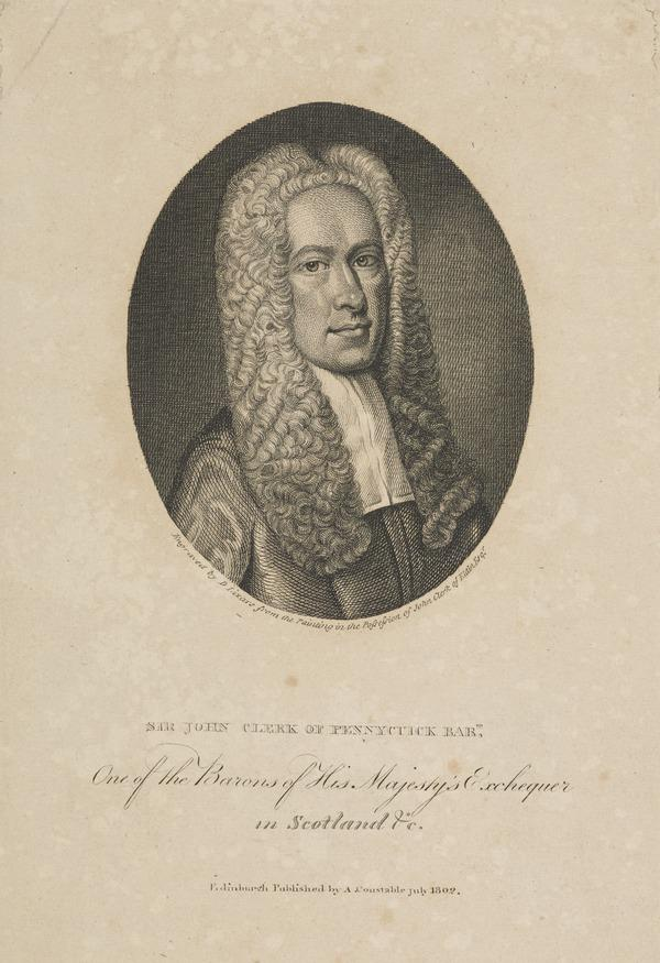 Sir John Clerk of Penicuik, 1676 - 1755. Judge of the Exchequer Court in Scotland