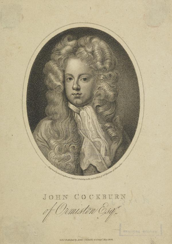 John Cockburn of Ormiston, 1679 - 1758. Member of the Scottish Parliament (Published 1804)