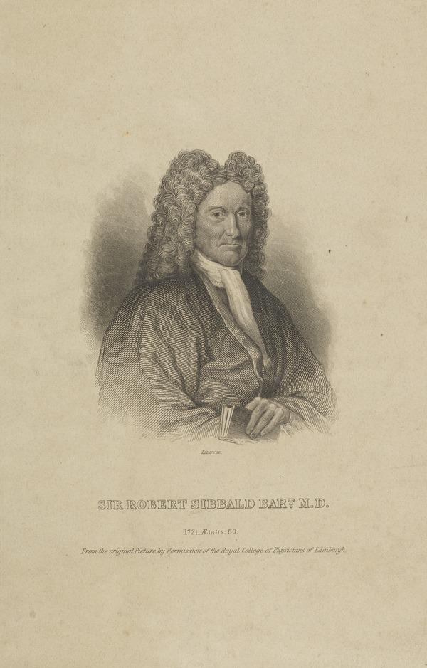 Sir Robert Sibbald, 1641 - 1722. Scottish physician and antiquary