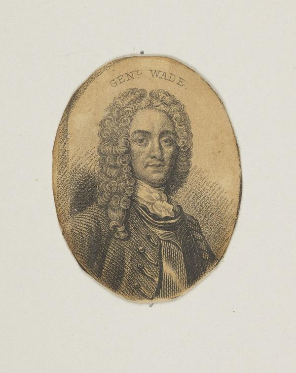 Field-Marshal George Wade, 1673 - 1748. Commander-in-chief in Scotland