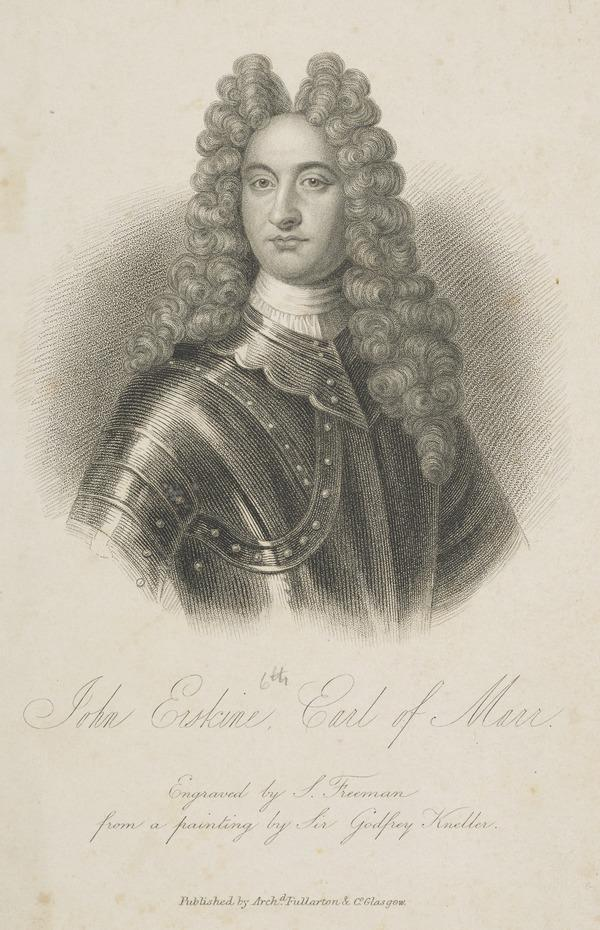 John Erskine, 6th Earl of Mar, 1675 - 1732. Leader of the Jacobite Rising of 1715