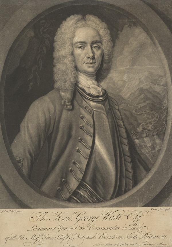 Field-Marshal George Wade, 1673 - 1748. Commander-in-chief in Scotland (Published 1736)