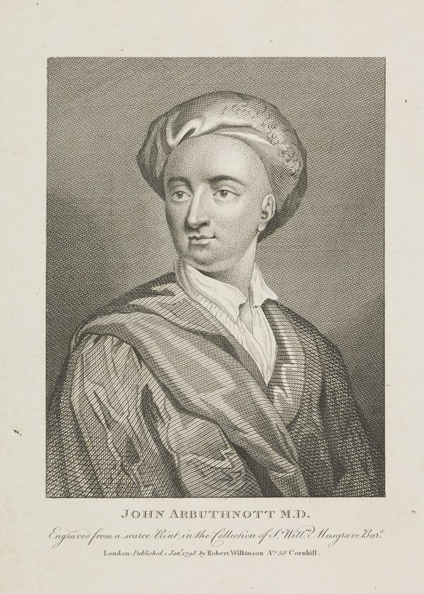 John Arbuthnot, 1667 - 1735. Physician and wit (Published 1798)