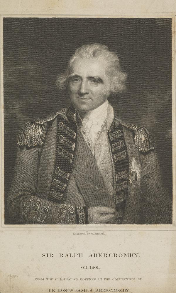 Sir Ralph Abercromby, 1734 - 1801. (1801)