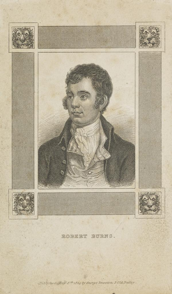 Robert Burns, 1759 - 1796. Poet (Published 1824)