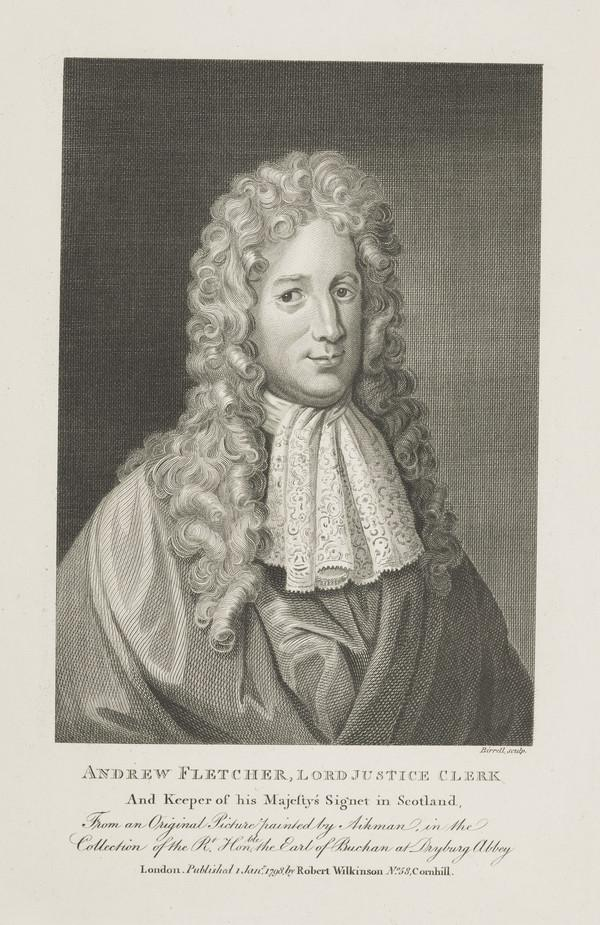 Andrew Fletcher, Lord Milton, 1692 - 1766. Lord Justice-Clerk (Published 1798)