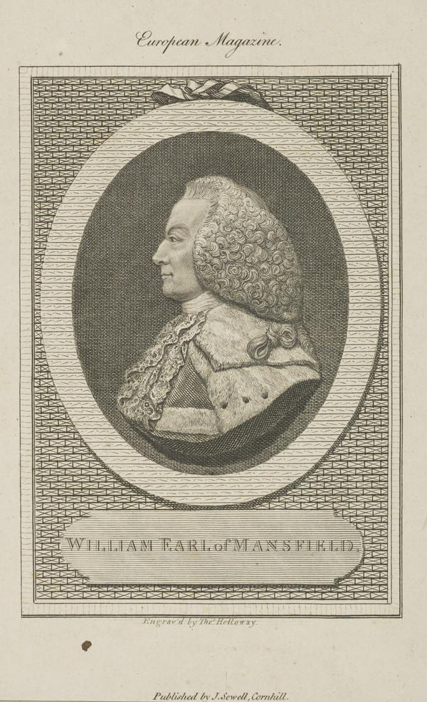 William Murray, 1st Earl of Mansfield, 1705 - 1793. Lord Chief Justice (Published 1793)