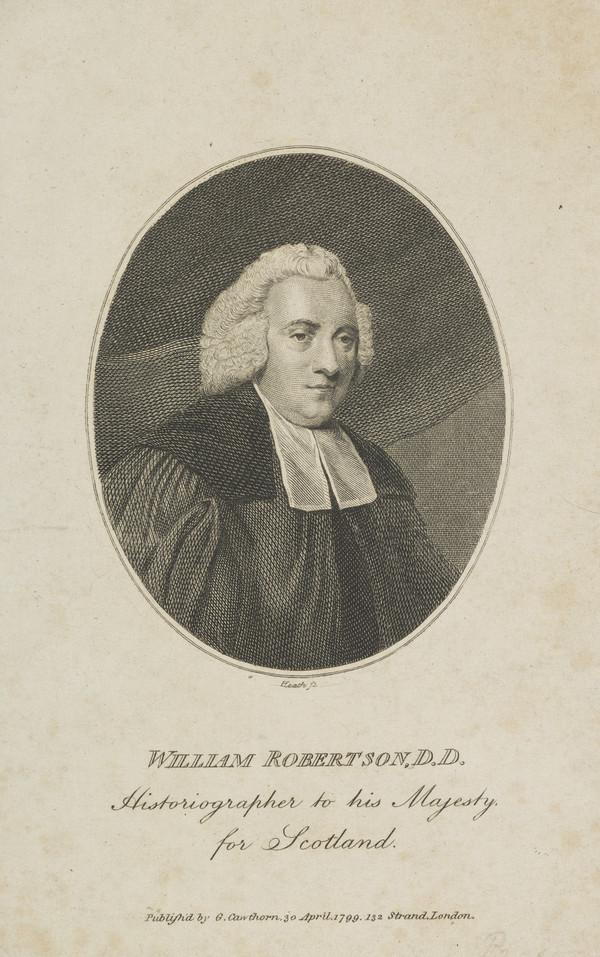 William Robertson, 1721 - 1793. Historian; Principal of Edinburgh University (Published 1799)
