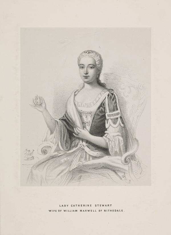 Lady Catherine Stewart Maxwell, 1705 - 1765. Wife of William Maxwell, Earl of Nithsdale