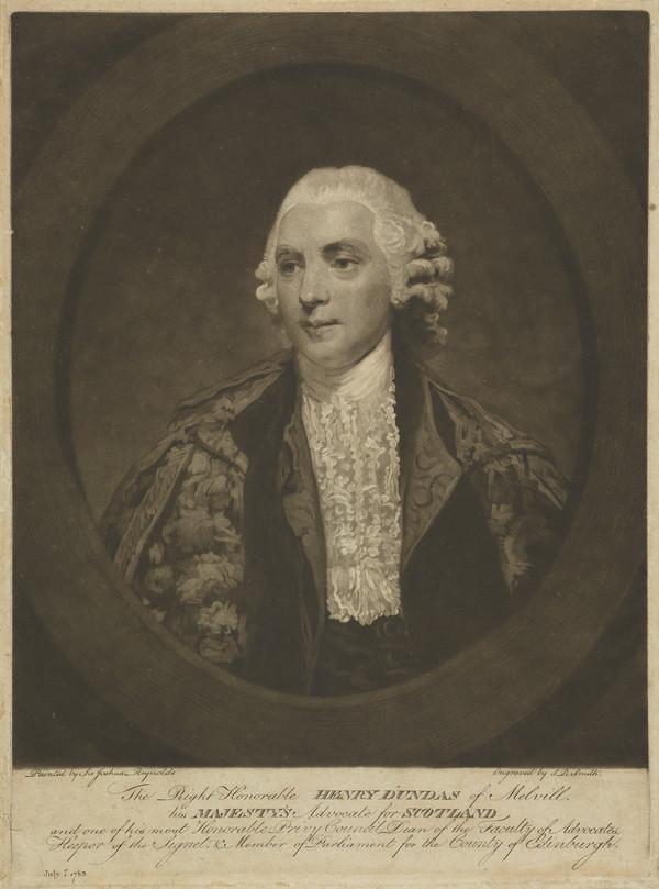 Henry Dundas, 1st Viscount Melville, 1742 - 1811. Statesman