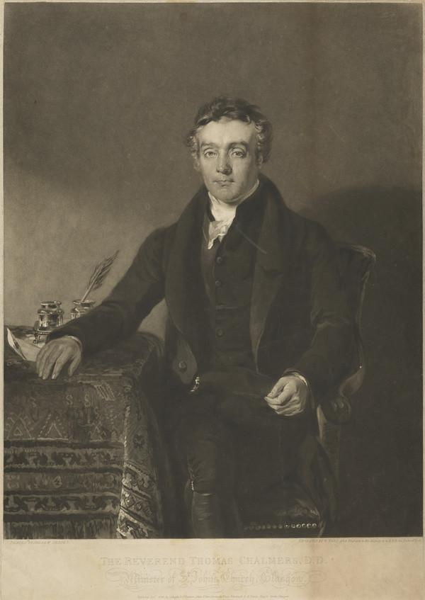 Rev. Thomas Chalmers, 1780 - 1847. Preacher and social reformer (Published 1822)