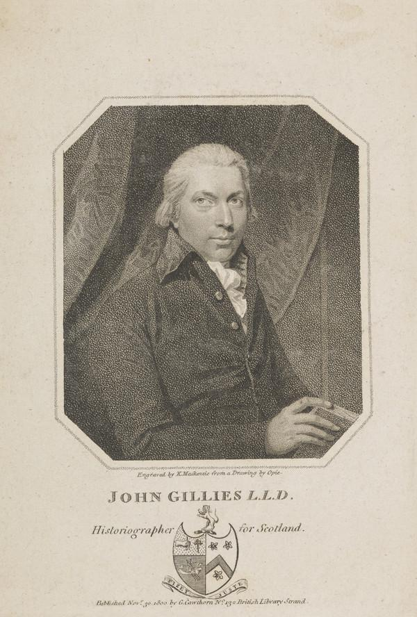 John Gillies, 1747 - 1836. Historiographer Royal of Scotland (Published 1800)