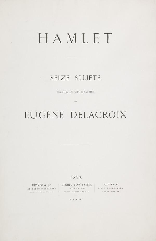 Title Page and Edition Folder for Delacroix's Hamlet Series (Published 1864)