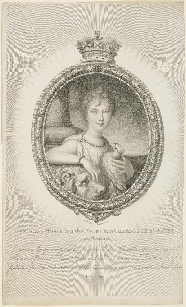 Princess Charlotte Augusta, 1796 - 1817. Only child of George IV (1807)