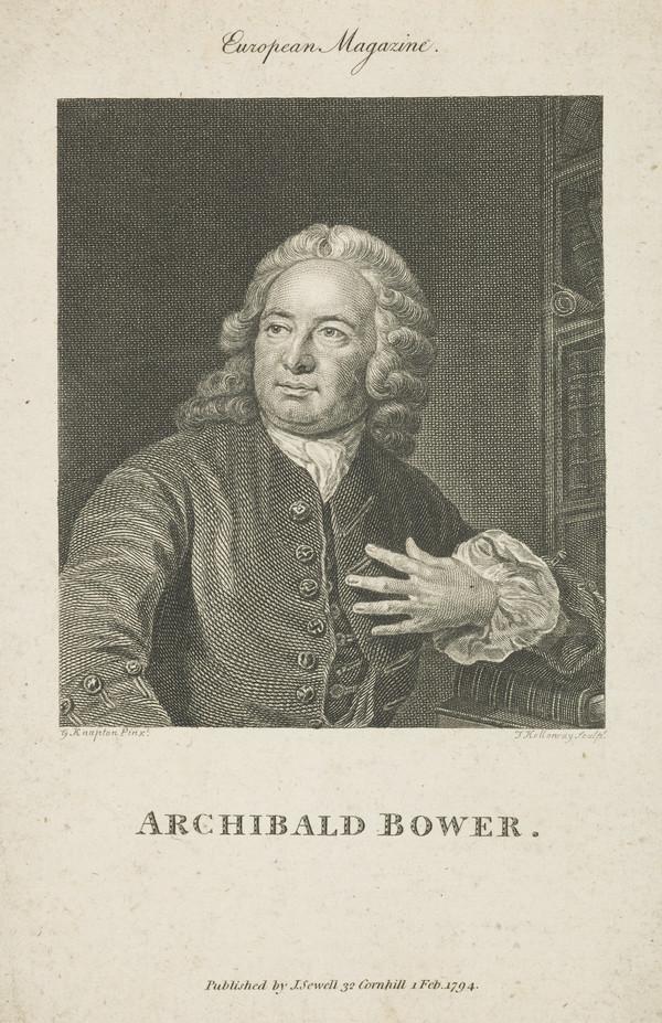 Archibald Bower, 1686 - 1766. Jesuit historian (Published 1794)