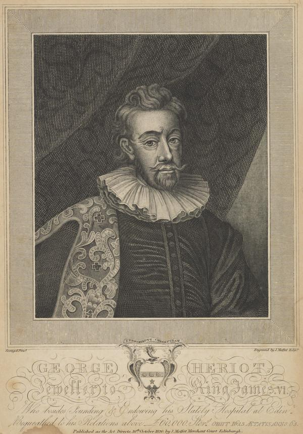 George Heriot, 1563 - 1624. Jeweller to James VI and I (Published 1820)