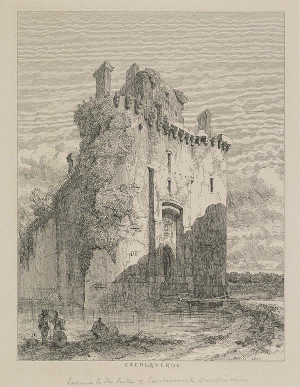 Caerlaveroc Castle (Published 1831)